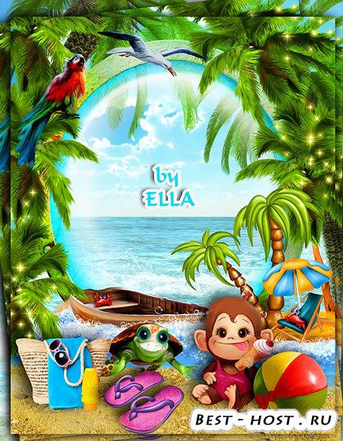 Летняя детская фоторамка - Отпуск, море, лето, пляж!