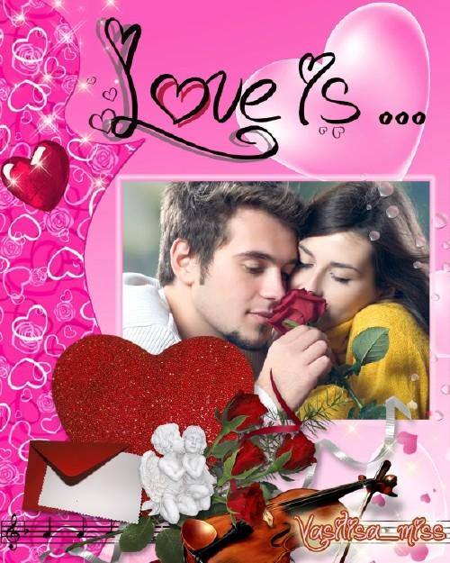 Рамка для фотошоп - Любовь это...