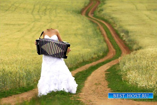 Шаблон для фотошопа - В свадебном платье среди поля, играя на баяне