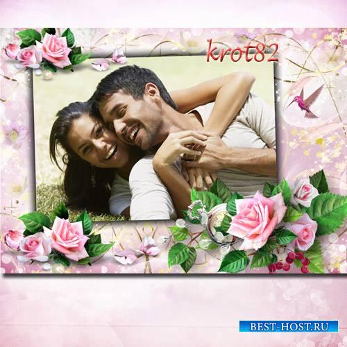 Рамка для фото с розами - Страсть к тебе порвала одеяние роз