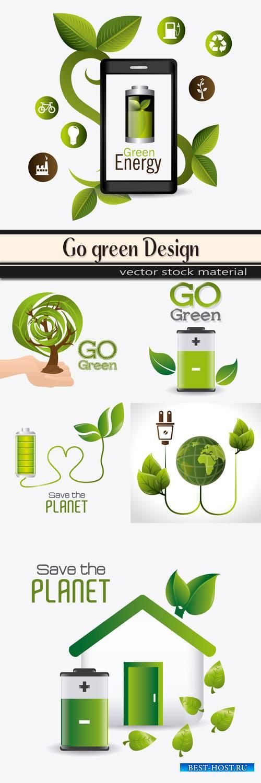 Go green design in vector