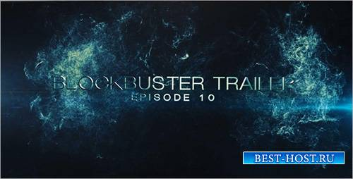 Blockbuster Trailer 10 - Project for After Effects (Videohive)