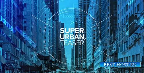Супер Городской Тизер - Project for After Effects (Videohive)