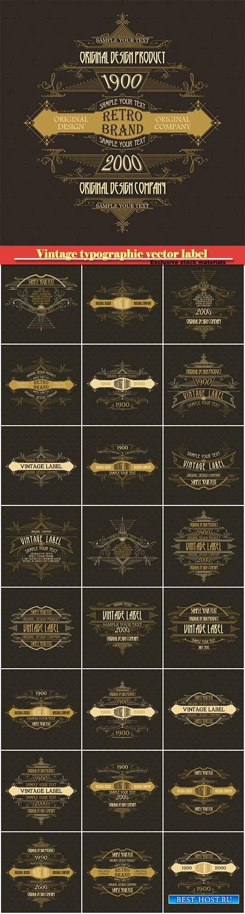 Vintage typographic vector premium label