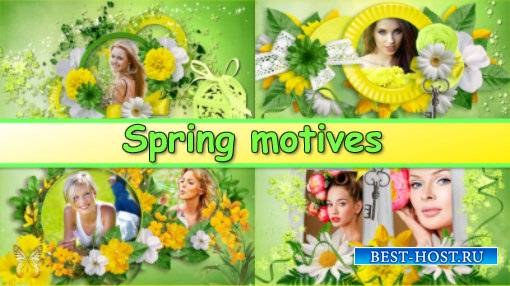 Spring motives - project for ProShow Producer