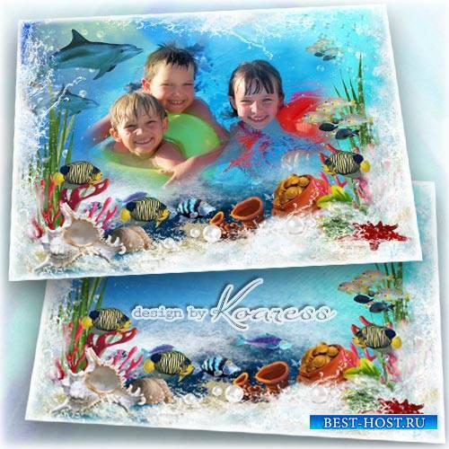 Детская летняя морская рамка для фото - Море, я к тебе бегу