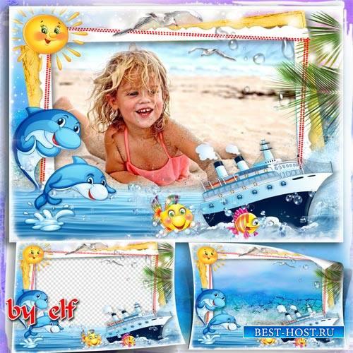 Детская рамка - Плывет, плывет кораблик