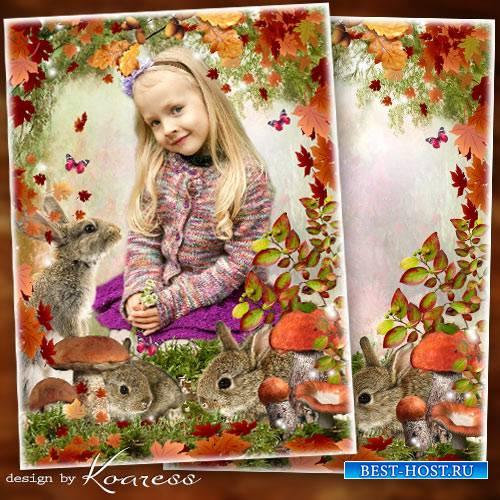 Осенняя рамка для детских фото - Золотая осень заглянула в лес