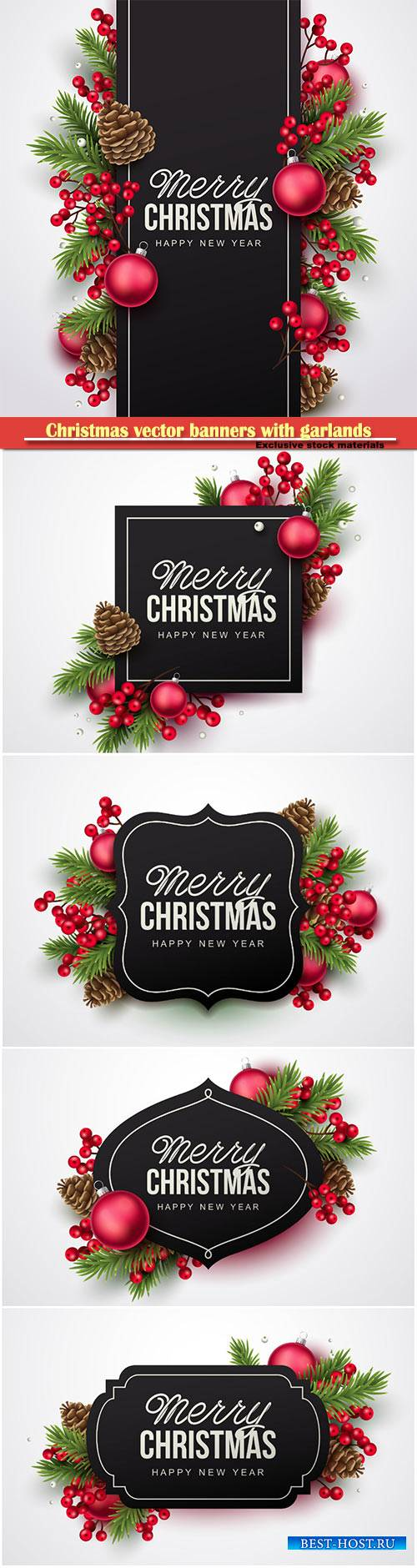 Christmas vector banners with garlands of Christmas trees of cones and ball ...