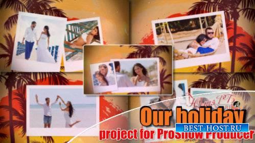 Проект для ProShow Producer - Наш отдых