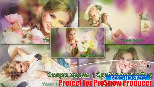 Проект для ProShow Producer - Скоро весна