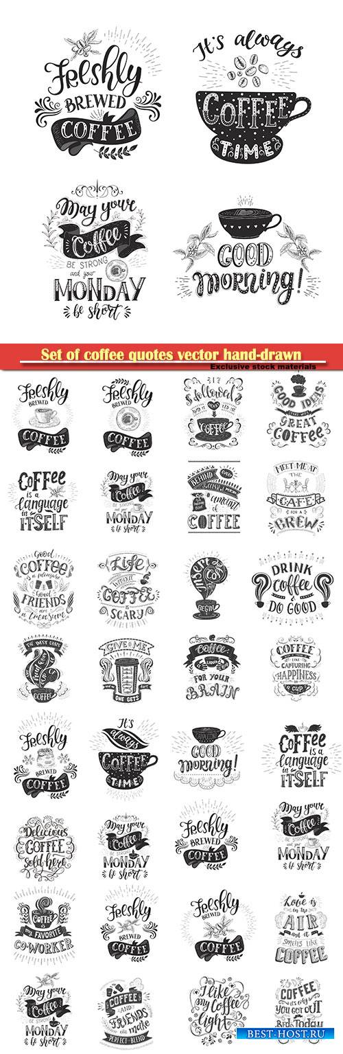 Set of coffee quotes vector hand-drawn lettering, decoration for restaurant ...