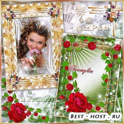 Рамки для фото – Краса цветов, подруга роза, Очами в очи мне взгляни