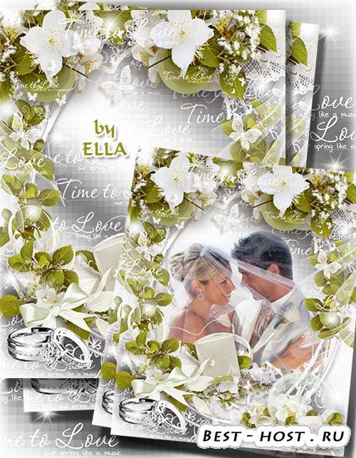 Свадебная фоторамка с белыми розами - Время любить