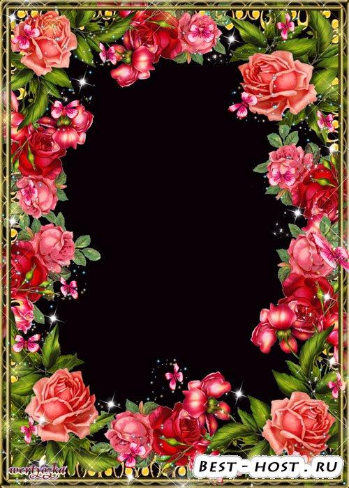Цветочная рамка для фото - Пьянит и дурманит аромат чудных роз
