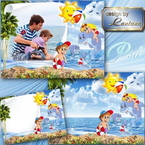 Детский исходник и рамочка - Летом мы купались, весело плескались