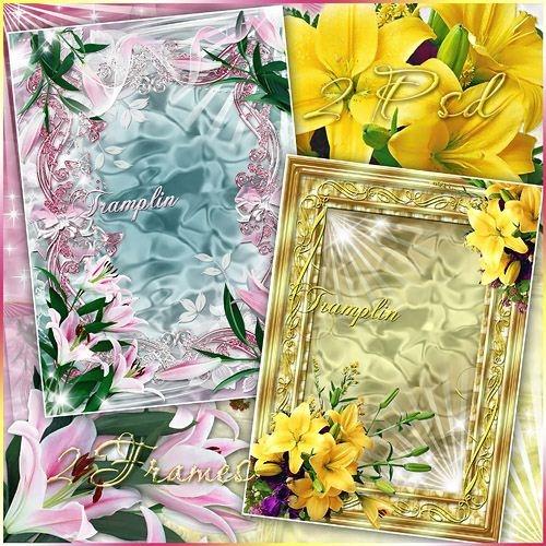 2 Рамки  для фото – Для нас, людей,— любовь, а для цветка — цветение