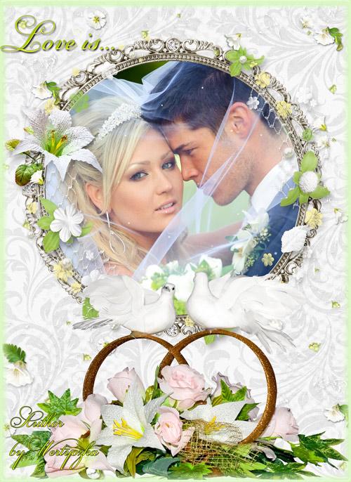 Свадебная рамка для фотошопа - Лилии, розы, голуби и обручальные кольца