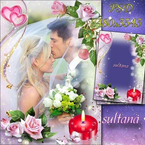 Нежная рамка для свадебных и романтических фото - Любовь, свеча и розы