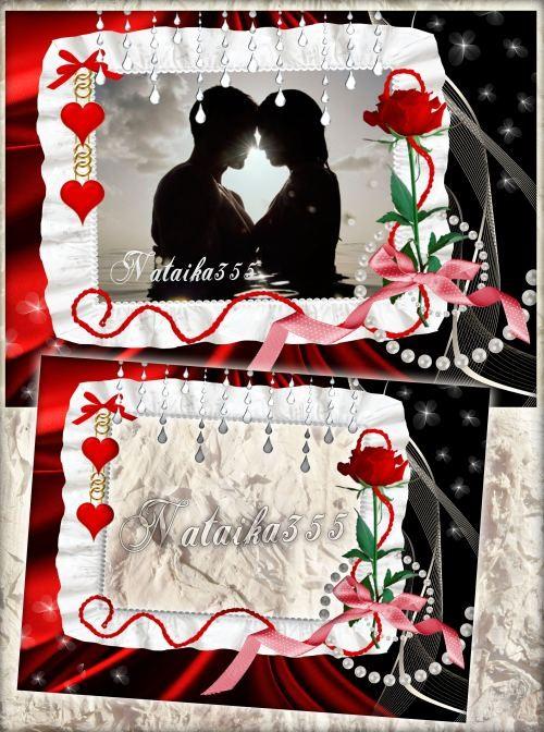 Рамка для романтического фото - Любовь, очаг страстей