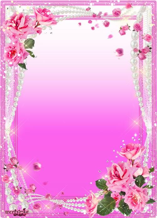 Женская рамка  - Чудесные розы в жемчужной россыпи