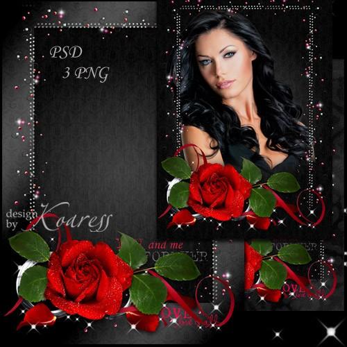 Романтическая женская рамка для фотошопа - Роза алая, прекрасная
