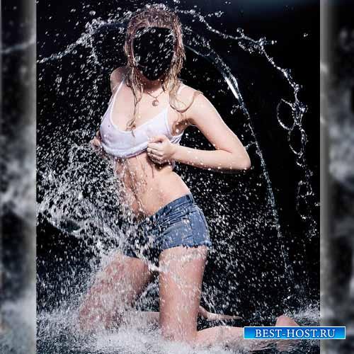 Женский шаблон - Красотка в брызгах воды