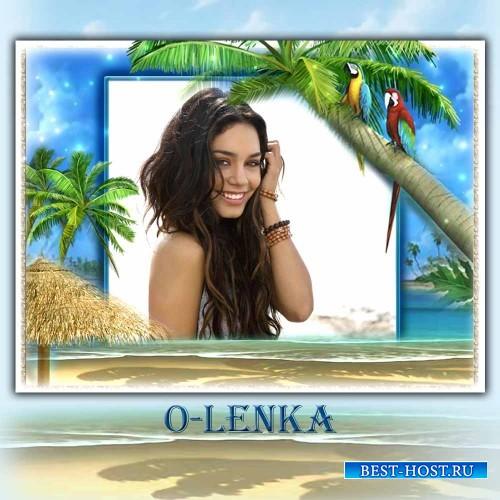 Рамка для фотошопа - Отпуск, море, лето, пляж