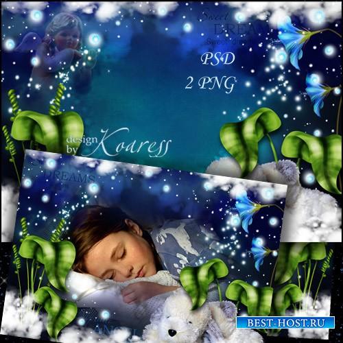 Детская рамка для фотошопа - Маленький мой ангел, сладких снов