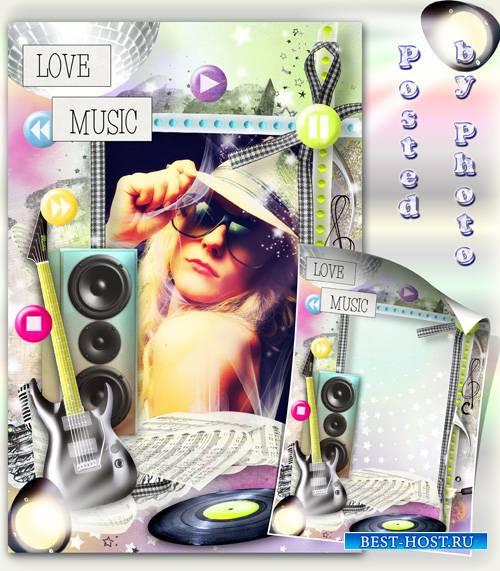 Рамка для фото - Любовь к музыке