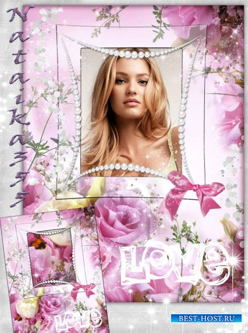 Рамка для фото - Вижу в розовой дымке цветы
