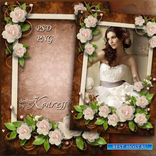 Женская фоторамка - В аромате нежных роз
