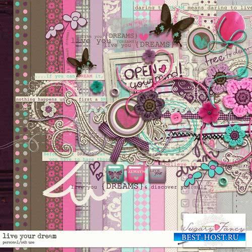 Cкрап-комплект - Живя твоей мечтой