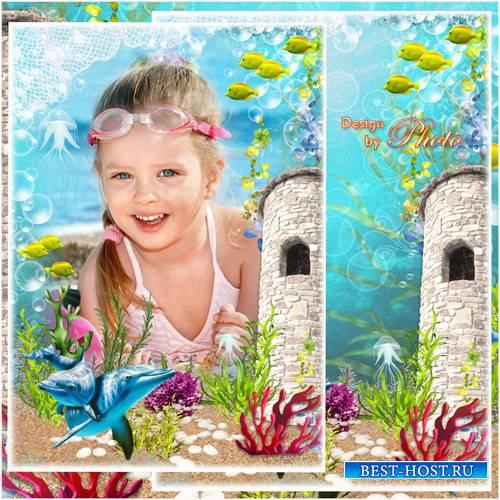 Морская рамка для фото - Подводный мир похож на сказку и ослепляет красотой