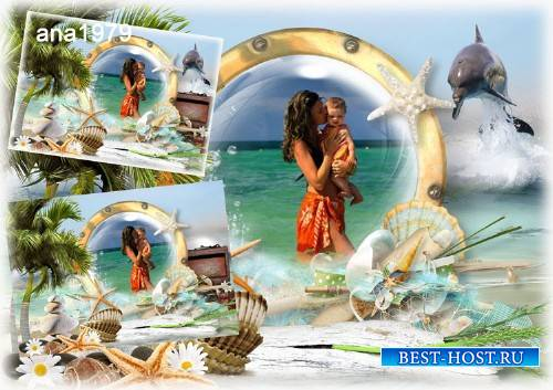 Рамка для photoshop – Море манит и зовет