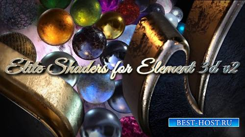Elite Shaders for Element 3D v2 - Project for After Effects (Videohive)