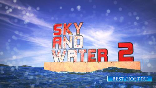 Sky and Water 2 - Project for After Effects (Videohive)