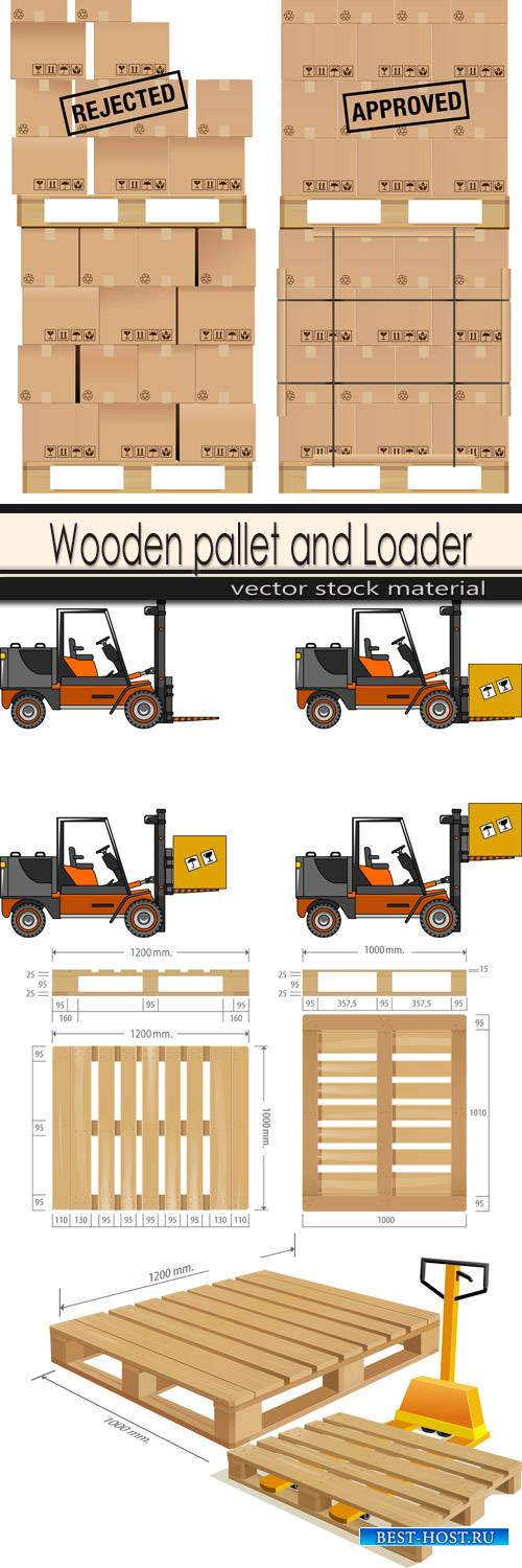 Wooden pallet and Loader