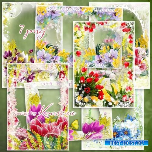 Набор цветочных фоторамок к празднику - Прекрасные цветы, цветы весенние