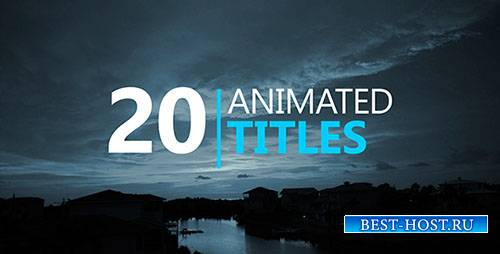 20 Анимированных Титров - Project for After Effects (Videohive)