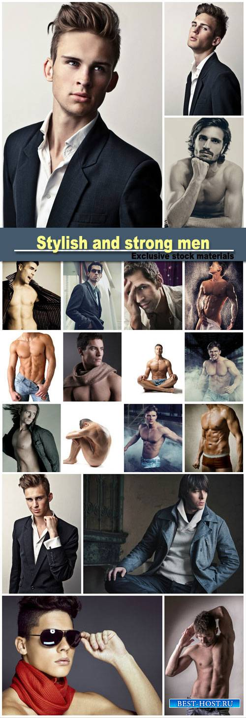 Stylish and strong men, the male body beautiful