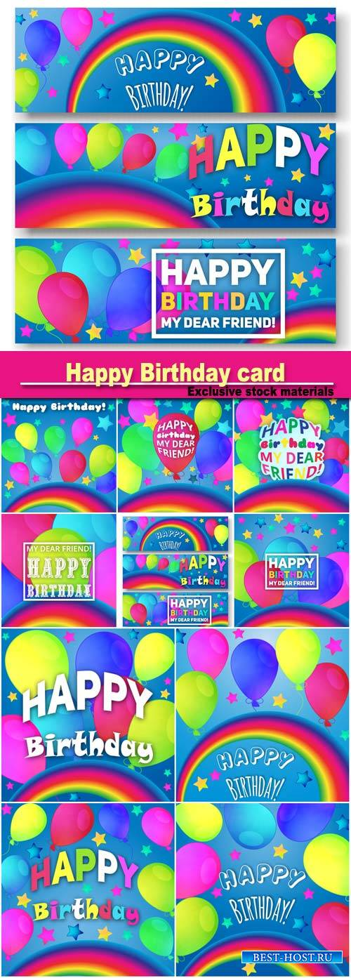 Happy Birthday congratulation card, background is decorated with a rainbow, balloons, stars