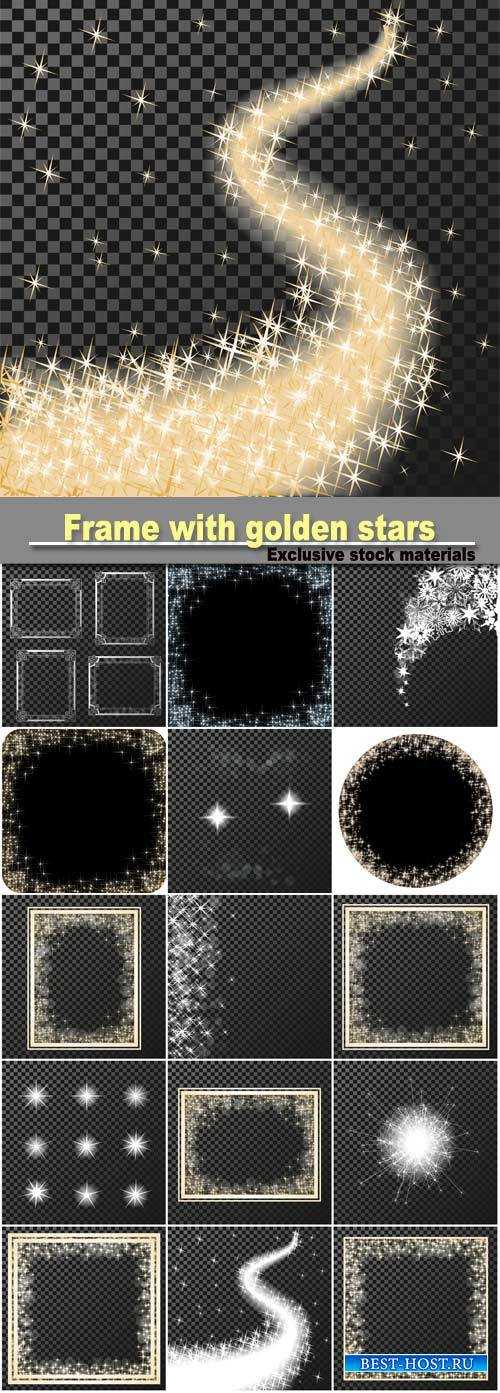 Vector rectangle with golden stars on the transparency background, sparkles ...