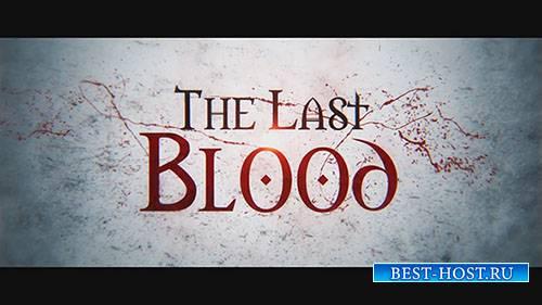 Последней Крови - After Effects Templates