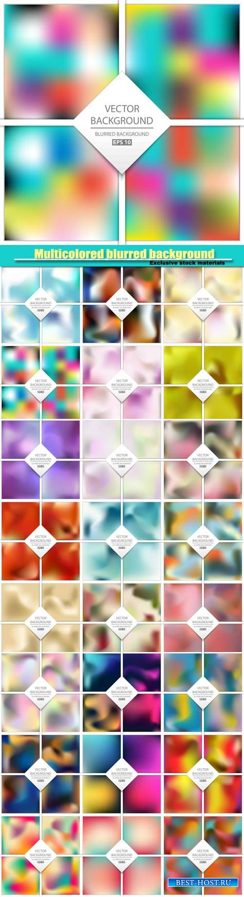 Vector abstract multicolored blurred background set