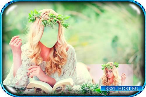 Шаблон фотошоп - Блондинка в зеленом венке читает книгу