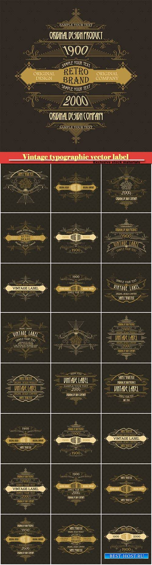 Vintage typographic vector premium label
