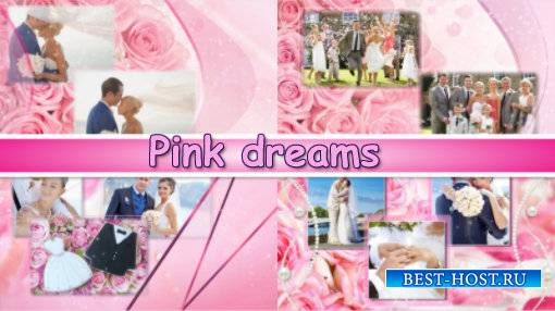 Pink dreams - project for ProShow Producer