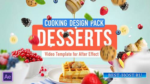 Cooking Design Pack - Десерты - Project for After Effects (Videohive)
