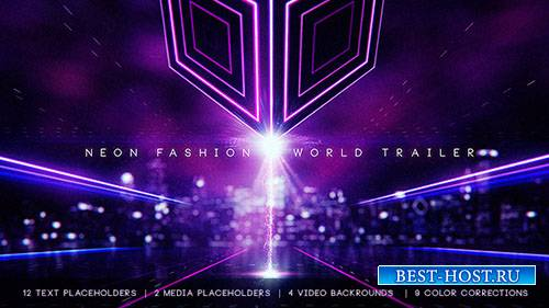 Мировой трейлер Neon Fashion - Project for After Effects (Videohive)